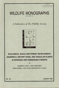 Ecological scale and forest development: squirrels,  dietary fungi, and vascular plants in managed and unmanaged forests