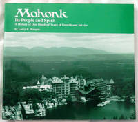 Mohonk: Its People and Spirit - A History of One Hundred Years of Growth and Service by Larry E. Burgess - Paperback - 1996 - from Bark'N Books and Biblio.com