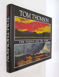 Tom Thomson, the Silence and the Storm