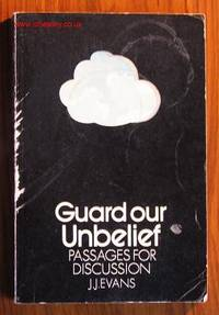 Guard Our Unbelief: Passages for Discussion
