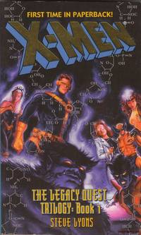 X-Men the Legacy Quest Trilogy: Book 1