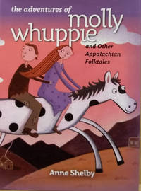 image of The Adventures of Molly Whuppie: and Other Appalachian Folktales