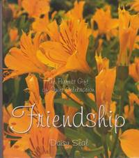 Friendship - The Perfect Gift of Quiet Celebration