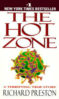 The Hot Zone A Terrifying True Story
