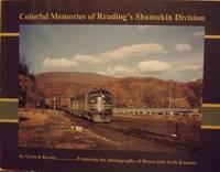 COLORFUL MEMORIES OF READING'S SHAMOKIN DIVISION