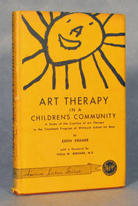 Art Therapy In A Children's Community, A Study Of The Function Of Art Therapy In The Treatment Program Of Wiltwyck School For Boys