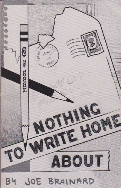 [INSCRIBED] Nothing to Write Home About