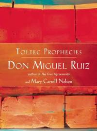 image of The Toltec Prophecies of Don Miguel Ruiz