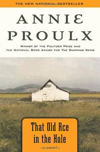 That Old Ace in the Hole (Proulx, E Annie) by  Annie Proulx - Hardcover - from World of Books Ltd and Biblio.com