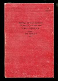 image of Manual of Map Reading, Air Photo Reading and Field Sketching, Part I: Map Reading