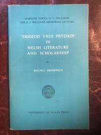 Trioedd Ynys Prydain In Welsh Literature And Scholarship