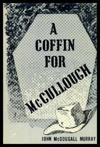 A COFFIN FOR McCULLOUGH