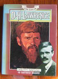 The Life of D. H. Lawrence: An Illustrated Biography