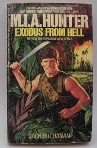 M.I.A. Hunter: Exodus from Hell (#5) by Jack Buchanan - Paperback - 1986 - from Easy Chair Books (SKU: 182836)