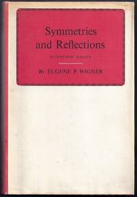 Symmetries and Reflections. Scientific Essays