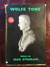 The Autobiography Of Wolfe Tone  Edited Sean O' Faolain  First Edition Hardcover