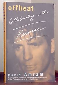 Offbeat: Collaborating with Kerouac by AMRAM, David - 2002