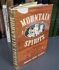 MOUNTAIN SPIRITS. A Chronicle of Corn Whiskey from King James' Ulster Plantation to America's Appalachians and the Moonshine Life by  Joseph Earl Dabney - first edition - 1974 - from Second Story Books and Biblio.com