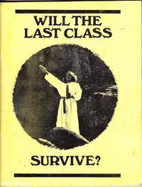 Will the Last Class Survive?