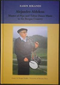 image of Alejandro Aldekoa: master of pipe and tabor dance music in the Basque country