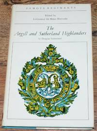 The Argyll and Sutherland Highlanders (The 91st and 93rd) Highlanders