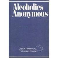Alcoholics Anonymous: Third Edition   Second Printing