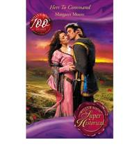 Hers To Command (Mills & Boon Historical) (Super Historical Romance)