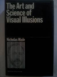 Art and Science of Visual Illusions (International Library of Psychology)