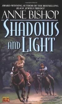 The Shadows and the Light (Tir Alainn Trilogy)