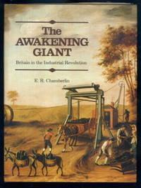 The Awakening Giant : Britain in the Industrial Revolution