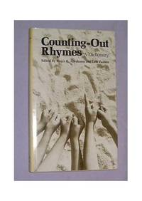 Counting-Out Rhymes: S Dictionary (Publications of the American Folklore Society)