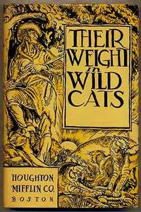 Their Weight In Wildcats: Tales Of The Frontier