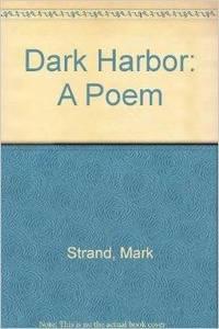 image of Dark Harbor: A Poem
