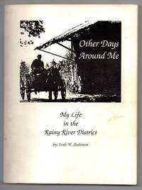 image of Other Days Around Me: My Life in the Rainy River District