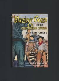 Blazing Guns on the Chisholm Trail