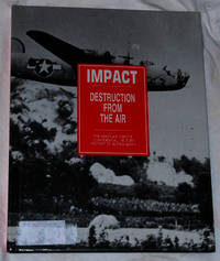 Impact: Destruction From the Air