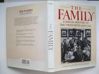 image of The family: a social history of the twentieth century