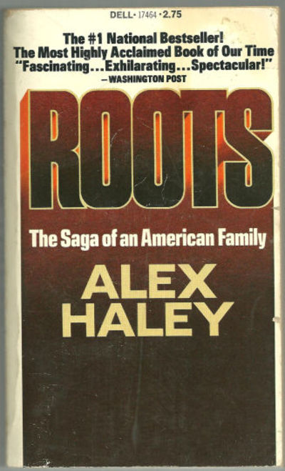 ROOTS The Saga of an American Family, Haley, Alex
