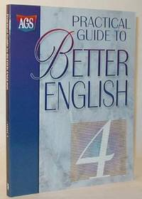 Practical Guide to Better English Level IV (4) by American Guidance Service - 1999