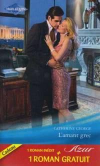 L'amant grec; Retrouvailles magiques