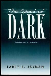 The Speed of Dark (Reflective Readings)