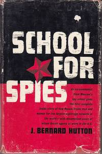 image of School For Spies.  The ABC of How Russia's Secret Service Operates