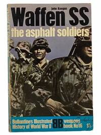 Waffen SS: The Asphalt Soldiers (Ballantine's Illustrated History of World War II Series,...
