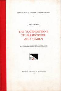 The Tugendsterne of Harsdorffer and Staden: An Exercise in Musical Humanism
