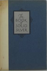 The Book of Solid Silver