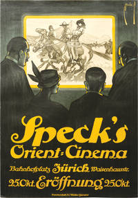 Speck's Orient-Cinema (Original poster advertising the 1916 opening of the Zurich cinema house)