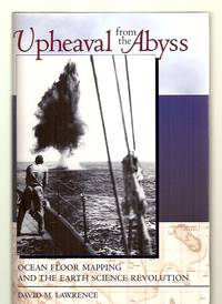 image of UPHEAVAL FROM THE ABYSS: OCEAN FLOOR MAPPING AND THE EARTH SCIENCE  REVOLUTION