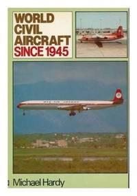 World Civil Aircraft Since 1945