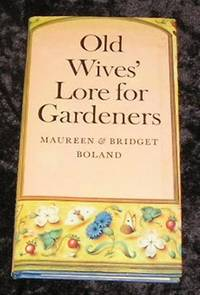 Old Wives' Lore for Gardeners