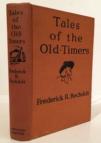 Tales of the Old-Timers (INSCRIBED)